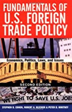 Fundamentals of U.S. Foreign Trade Policy,…