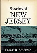 Stories of New Jersey by Frank Richard…