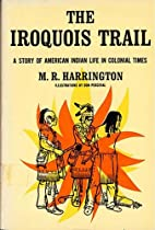 The Iroquois Trail: Dickon Among the…