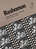 Donald Richie: Rashomon: Akira Kurosawa, Director (Rutgers Films in Print series)