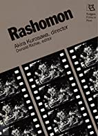 Rashomon (Rutgers Films in Print) by Akira…