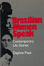 Brazilian Women Speak: Contemporary Life…