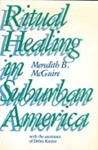 Ritual Healing in Suburban America by…