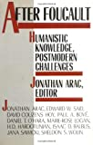 Arac, Jonathan: After Foucault: Humanistic Knowledge, Postmodern Challenges