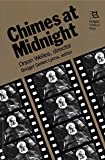 Welles, Orson: Chimes at Midnight: Orson Welles, Director