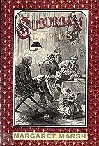 Suburban Lives by Margaret S. Marsh