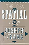 Frank, Joseph: The Idea of Spatial Form