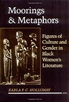 Moorings and Metaphors: Figures of Culture…