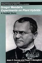 Gregor Mendel's Experiments on Plant…