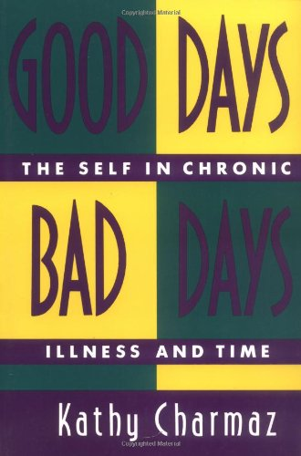 good-days-bad-days-the-self-and-chronic-illness-in-time