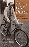 Colman McCarthy: All of One Peace: Essays on Nonviolence