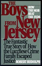 The Boys from New Jersey: How the Mob Beat…