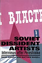 Soviet Dissident Artists: Interviews After…