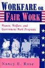 Workfare or Fair Work: Women, Welfare, and…