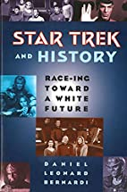 Star Trek and History: Race-ing toward a…