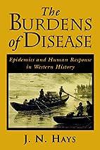 The Burdens of Disease: Epidemics and Human…