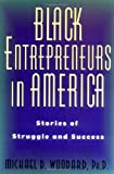 Michael Woodard: Black Entrepreneurs in America: Stories of Struggle and Success
