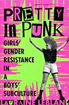 Pretty in Punk: Girls' Gender Resistance in…