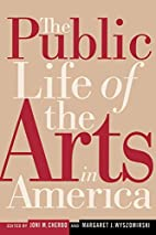 The Public Life of the Arts in America…