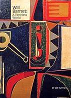 Will Barnet: A Timeless World by Gail…