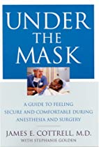 Under the Mask: A Guide to Feeling Secure…