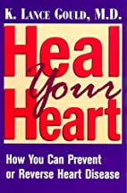 Heal Your Heart: How You Can Prevent or…