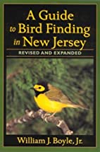 A Guide to Bird Finding in New Jersey,…