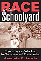 Race in the Schoolyard: Negotiating the…