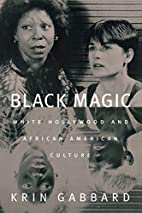 Black magic : White Hollywood and African…