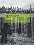 Bocking, Stephen: Nature's Experts: Science, Politics, and The Environment