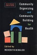Community Organizing and Community Building…