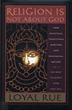 Religion Is Not About God: How Spiritual…
