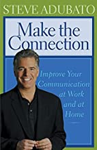 Make the Connection: Improve Your…