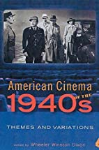 American cinema of the 1940s : themes and…