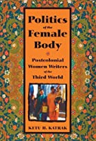 Politics of the Female Body: Postcolonial…