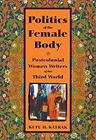 Politics of the Female Body: Postcolonial…