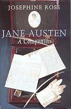 Jane Austen: A Companion by Josephine Ross