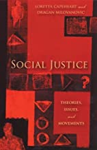 Social Justice: Theories, Issues, and…