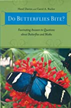 Do Butterflies Bite?: Fascinating Answers to…