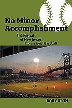 No Minor Accomplishment: The Revival of New…