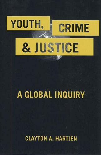 youth-crime-and-justice-a-global-inquiry