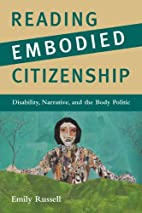 Reading Embodied Citizenship: Disability,…