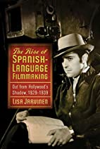 The Rise of Spanish-Language Filmmaking: Out…