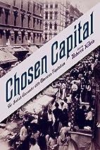 Chosen Capital: The Jewish Encounter with…