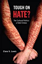 Tough on Hate?: The Cultural Politics of…
