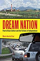 Dream Nation: Puerto Rican Culture and the…