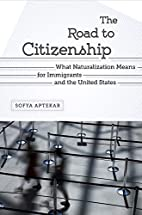 The Road to Citizenship: What Naturalization…