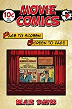 Movie Comics: Page to Screen/Screen to Page…