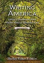 Writing America: Literary Landmarks from…
