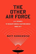 The Other Air Force: U.S. Efforts to Reshape…